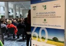 Trwa 60. Sesja Naukowa Instytutu Ochrony Roślin wPoznaniu